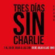 TRES DÍAS SIN CHARLIE – Basado en los atentados contra Charlie Hebdo