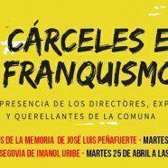MARTES CIUDADANOS – LAS CÁRCELES EN EL FRANQUISMO