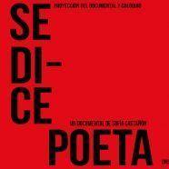 """Proyección """"SE DICE POETA"""" + Coloquio"""