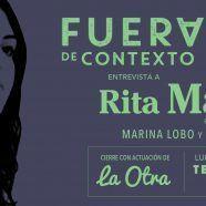 FUERA DE CTXT – Entrevista a RITA MAESTRE
