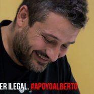 LUNES CIUDADANO – Ser justo no puede ser ilegal. #apoyoalberto