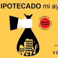 MARTES CIUDADANOS – ¿Quién ha hipotecado mi ayuntamiento?