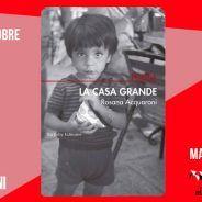MARTES CIUDADANOS – Lectura y conversación sobre LA CASA GRANDE