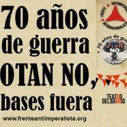 MARTES CIUDADANOS – 70 años de guerra. OTAN NO. Bases fuera