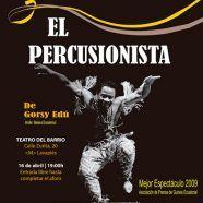 MARTES CIUDADANOS – El percusionista –  TEATRO – #maydayterraneo