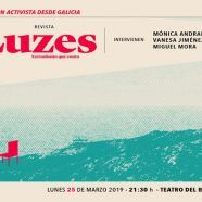 "Revista CTXT presenta ""LUZES. Xornalismo que conta"""