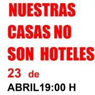 MARTES CIUDADANOS – Nuestras casas no son hoteles